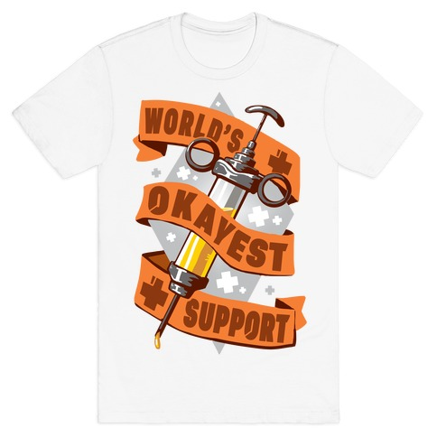 World's Okayest Support T-Shirt