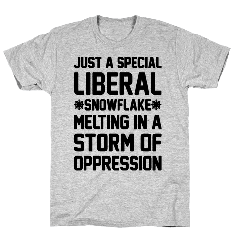 Just a Special Liberal Snowflake Mens T-Shirt