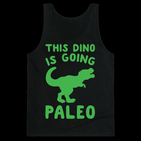 This Dino Is Going Paleo Parody White Print Tank Top