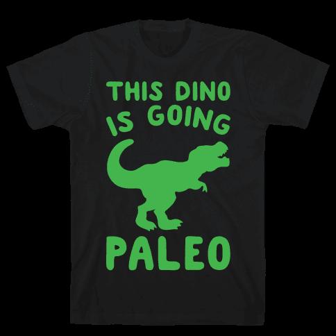 This Dino Is Going Paleo Parody White Print Mens/Unisex T-Shirt