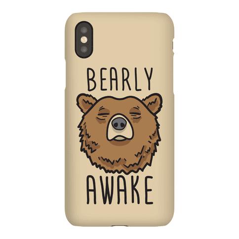 Bearly Awake Phone Case