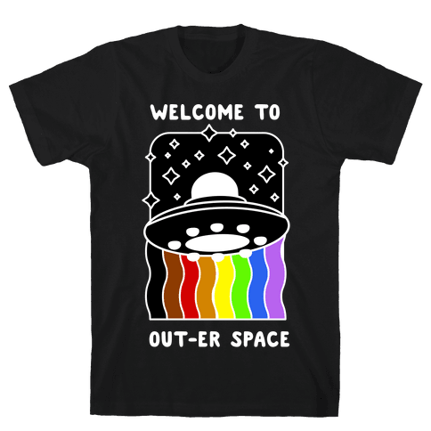 Welcome to Out-er Space Mens/Unisex T-Shirt
