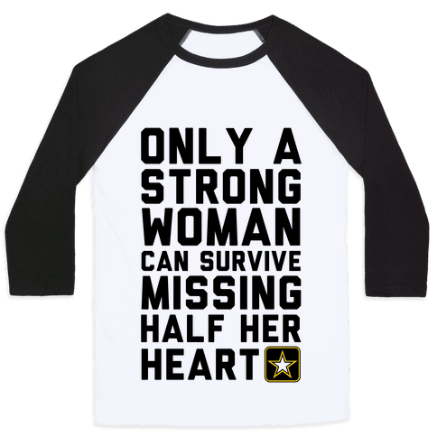 Only A Strong Woman Army Baseball Tee