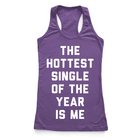 The Hottest Single Of The Year White Racerback Tank Top