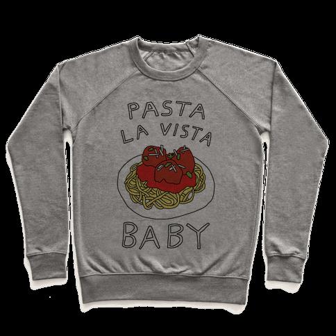 Pasta La Vista Baby Pullover