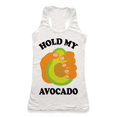 Hold My Avocado Racerback Tank Top