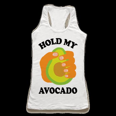 Hold My Avocado