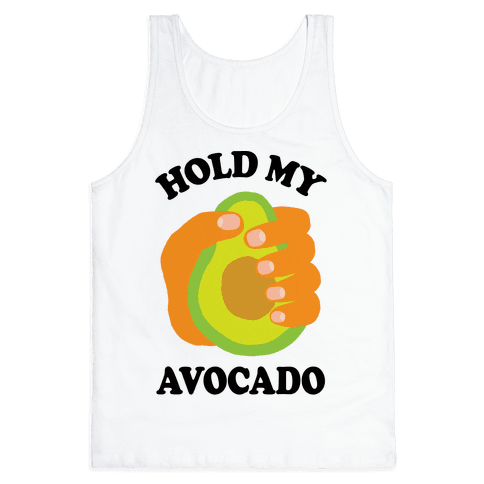 Hold My Avocado Tank Top