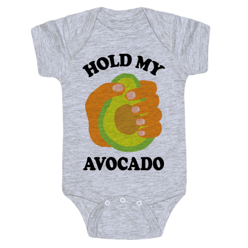 Hold My Avocado Baby Onesy