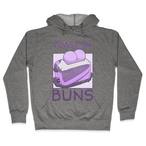 Toast My Buns Hooded Sweatshirt