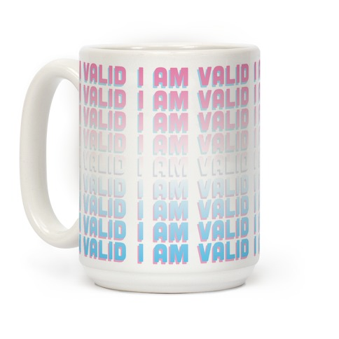 I Am Valid - Trans Coffee Mug