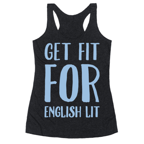 Get Fit For English Lit White Print Racerback Tank Top