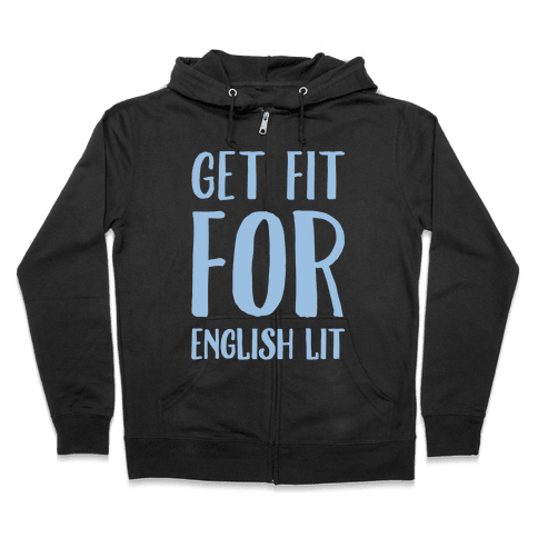 Get Fit For English Lit White Print Zip Hoodie