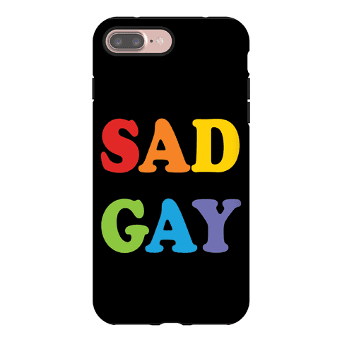 Sad Gay Phone Case