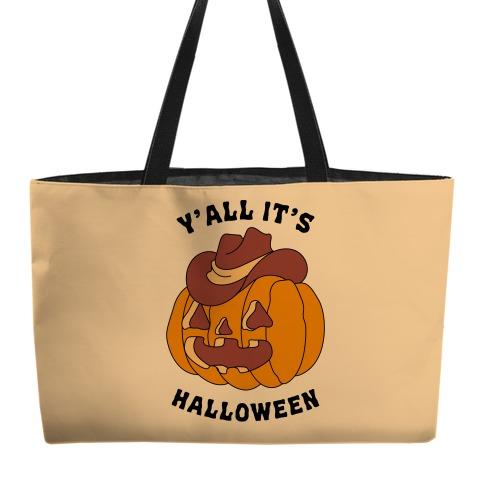 Y'all It's Halloween Weekender Tote
