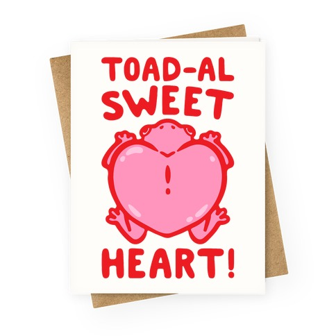 Toad-al Sweet Heart  Greeting Card