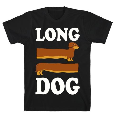 Long Dog Dachshund T-Shirt