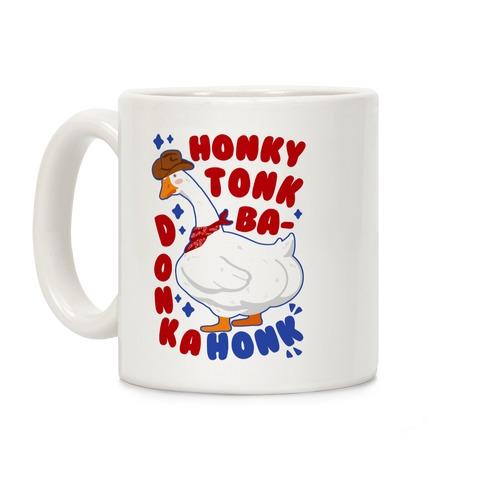 Honky Tonk Badonkahonk Coffee Mug