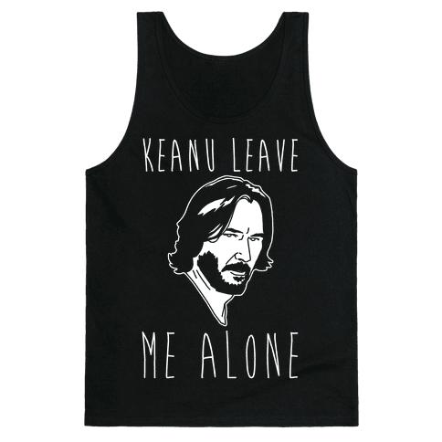 Keanu Leave Me Alone White Print Tank Top