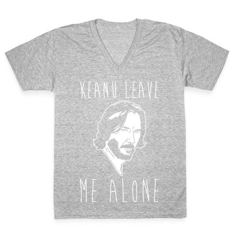 Keanu Leave Me Alone White Print V-Neck Tee Shirt
