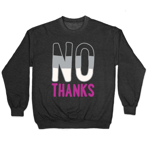 No Thanks Asexual Pride White Print Pullover