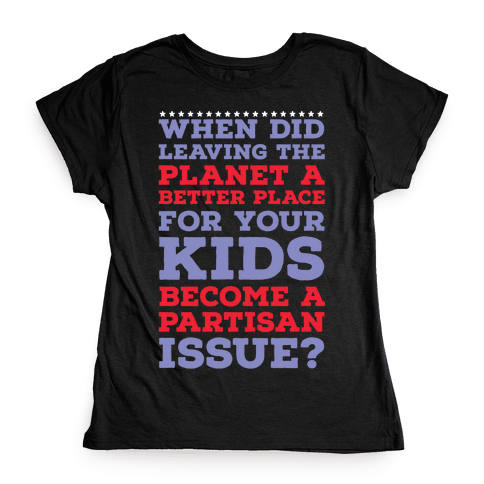Leaving the Planet A Better Place Womens T-Shirt