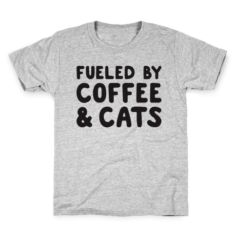 Fueled By Coffee And Cats Kids T-Shirt