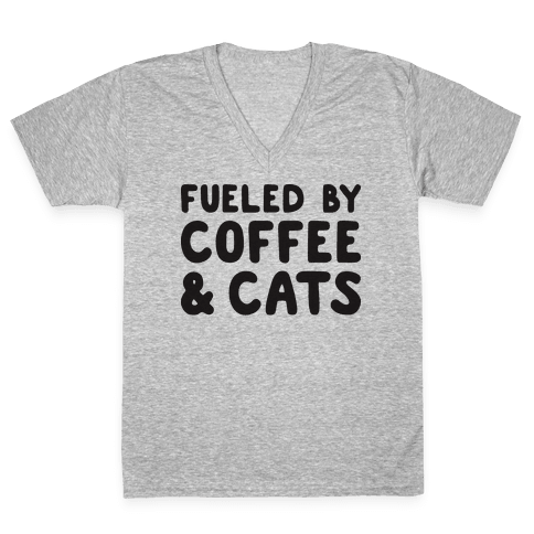Fueled By Coffee And Cats V-Neck Tee Shirt
