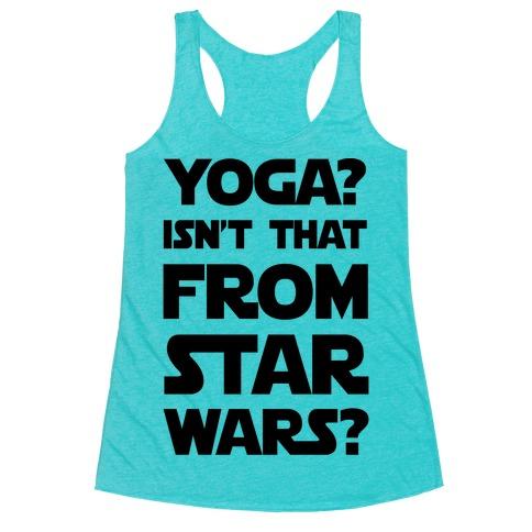 Yoga Isn't That From Star Wars Racerback Tank Top