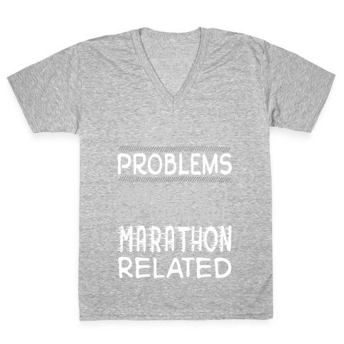 I Got 99 Problems And 13.1 Are Marathon Related V-Neck Tee Shirt