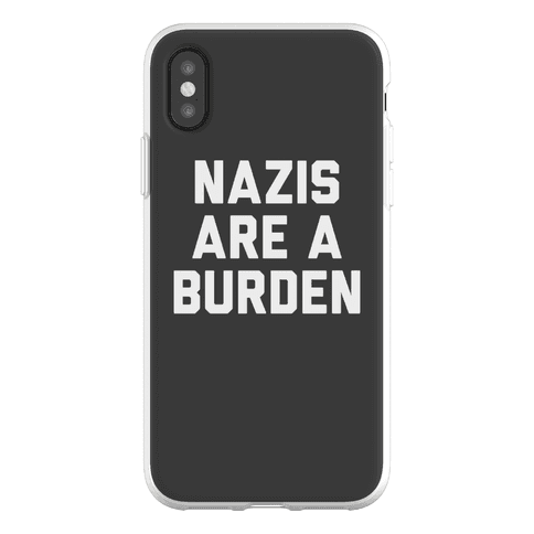 Nazis Are A Burden Phone Flexi-Case