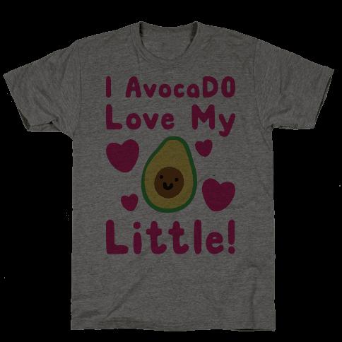 I Avocado Love My Little  Mens T-Shirt