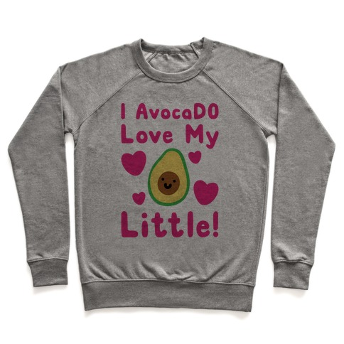 I Avocado Love My Little Pullover