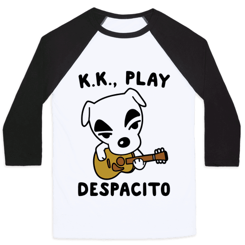 K.K. Play Despacito Parody Baseball Tee