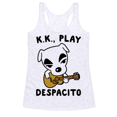 K.K. Play Despacito Parody Racerback Tank Top