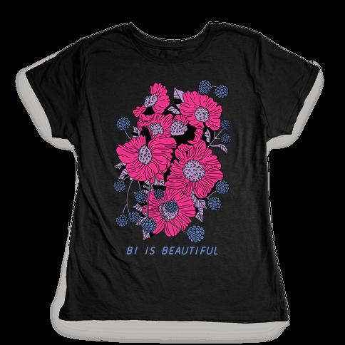 Bi is Beautiful Womens T-Shirt