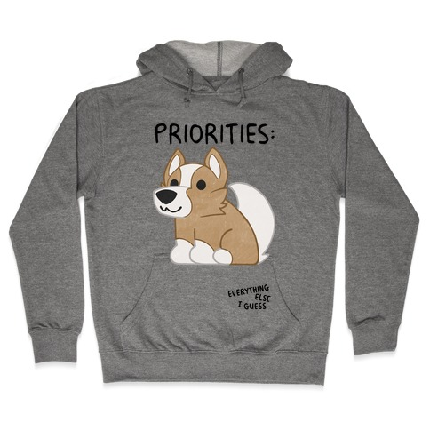 Corgi Priorities Hooded Sweatshirt