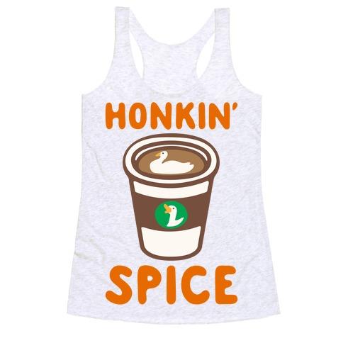 Honkin' Spice Parody Racerback Tank Top