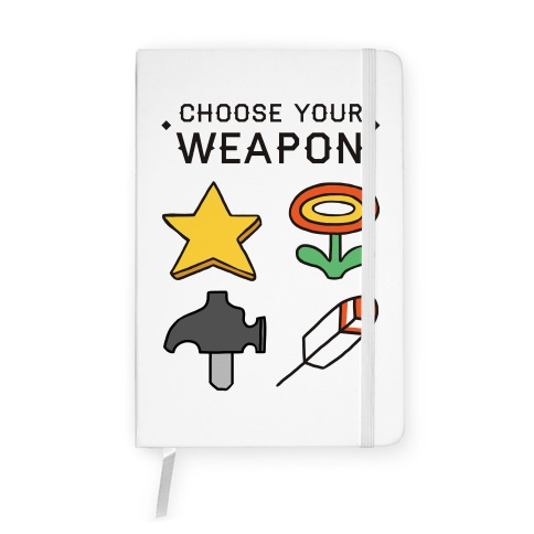 Choose Your Weapon Parody Notebook
