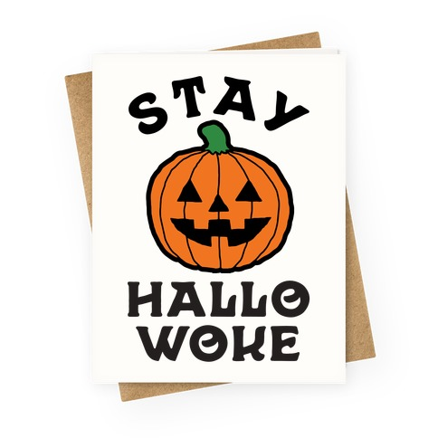 Stay Hallowoke Greeting Card