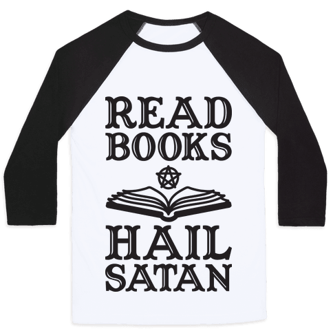 Read Books Hail Satan Baseball Tee