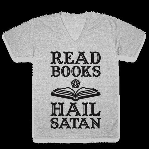 Read Books Hail Satan V-Neck Tee Shirt