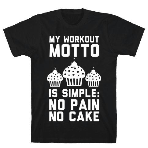 No Pain No Cake Mens T-Shirt