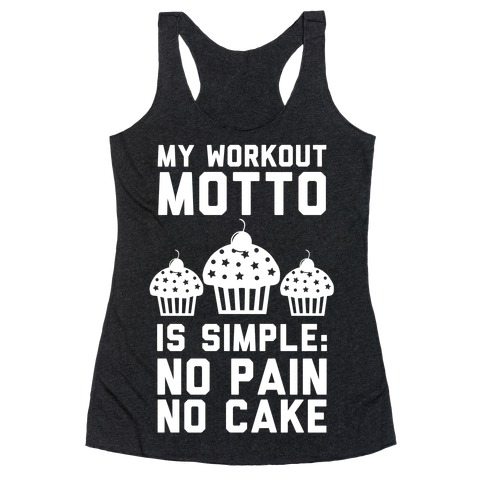 No Pain No Cake Racerback Tank Top