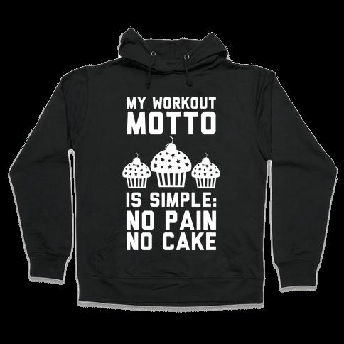 No Pain No Cake Hooded Sweatshirt