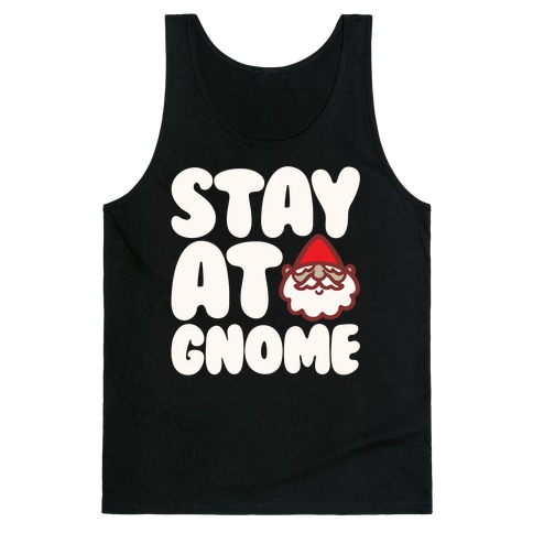 Stay At Gnome White Print Tank Top