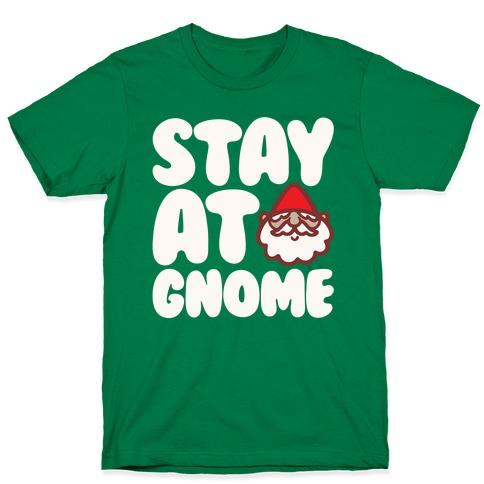 Stay At Gnome White Print T-Shirt