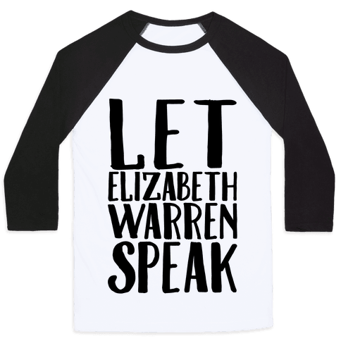 Let Elizabeth Warren Speak Baseball Tee