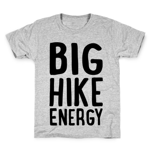 Big Hike Energy Kids T-Shirt