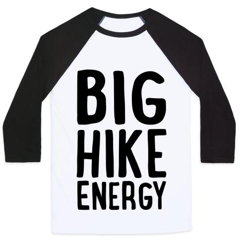 Big Hike Energy Baseball Tee